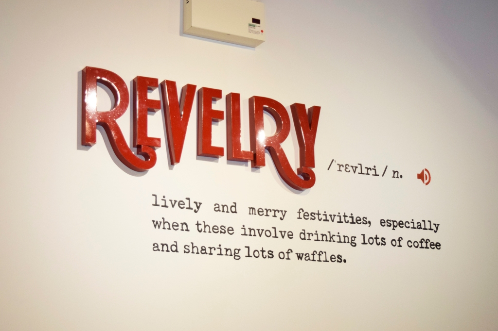 "The definition of ""Revelry""; with an added personal touch."